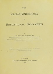 Cover of: The special kinesiology of educational gymnastics | Nils Posse