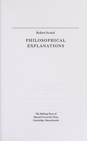 Cover of: Philosophical explanations | Robert Nozick