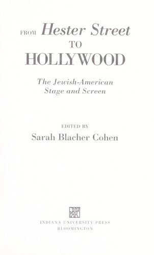 From Hester Street to Hollywood by edited by Sarah Blacher Cohen.