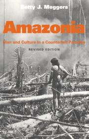 Cover of: Amazonia: man and culture in a counterfeit paradise