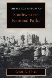 Cover of: The ice-age history of southwestern national parks