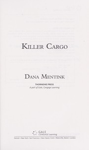 Cover of: Killer cargo | Dana Mentink