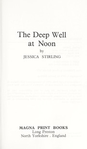 Cover of: The Deep Well at Noon: Beckman Trilogy 1