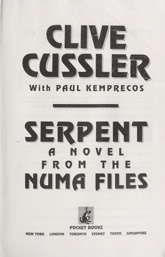 Serpent : a novel from the NUMA Files by