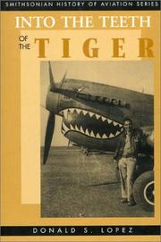 Cover of: Into the teeth of the tiger | Lopez, Donald S.