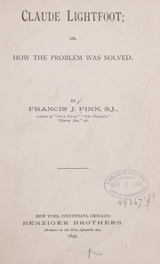 Cover of: Claude Lightfoot; or, How the problem was solved