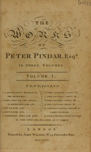 Cover of: The works of Peter Pindar, Esq. [pseud.] [i.e. J. Wolcot] In three volumes ...