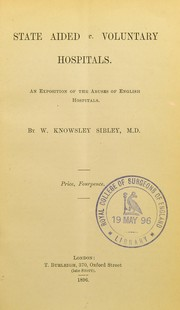 Cover of: State aided v. voluntary hospitals | Walter Knowsley Sibley