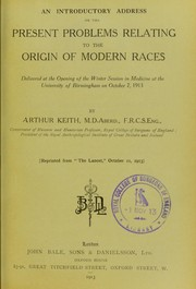 Cover of: An introductory address on the present problems relating to the origin of modern races