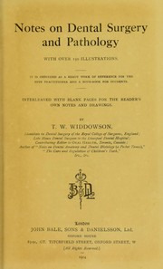 Cover of: Notes on dental surgery and pathology | T. W. Widdowson