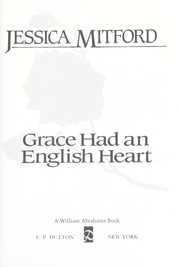 Cover of: Grace had an English heart