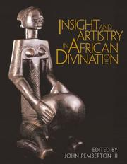 Cover of: Insight and Artistry in African Divination