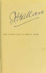Cover of: The R©œntgen rays in medical work | David Walsh