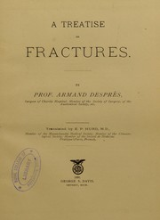 Cover of: A treatise on fractures | Armand DesprВ©в™­s