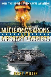Cover of: Nuclear Weapons and Aircraft Carriers  | MILLER JERRY
