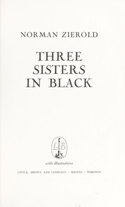 Cover of: Three sisters in black | Norman J. Zierold