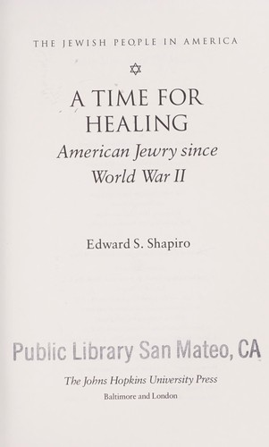 A time for healing by Shapiro, Edward S.