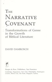 Cover of: The narrative covenant ; transformations of genre in the growth of biblical literature