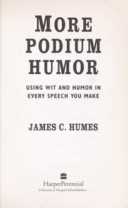 Cover of: More podium humor: using wit and humor in every speech you make