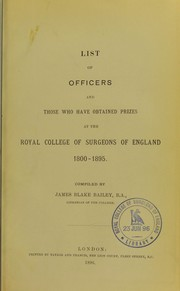 Cover of: List of officers and those who have obtained prizes at the Royal College of Surgeons of England 1800-1895