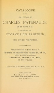 Cover of: Catalogue of the collection of Charles Patenaude ...