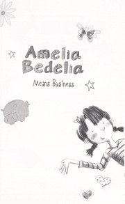 Cover of: Amelia Bedelia means business | Herman Parish