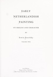 Cover of: Early Netherlandish painting, its origins and character