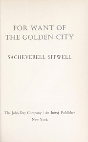 Cover of: For want of the golden city