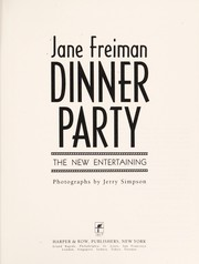 Cover of: Dinner party | Jane Salzfass Freiman