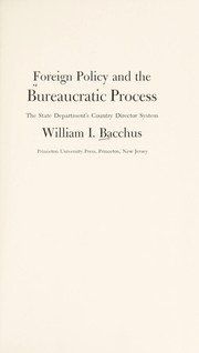Cover of: Foreign policy and the bureaucratic process