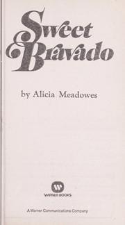 Sweet Bravado