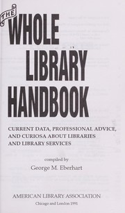 Cover of: The whole library handbook