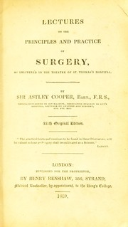Cover of: Lectures on the principles and practice of surgery