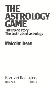 Cover of: The astrology game : the inside story : the truth about astrology |