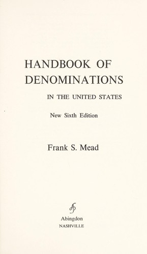 Handbook of denominations in the United States by Mead, Frank Spencer