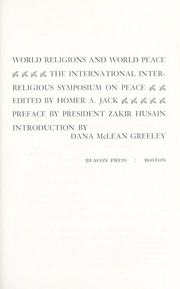Cover of: World religions and world peace. | International Inter-Religious Symposium on Peace New Delhi 1968.