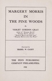 Cover of: Margery Morris in the pine woods