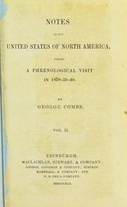 Cover of: Notes on the United States of North America, during a phrenological visit in 1838-9-40