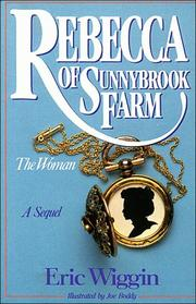 Cover of: Rebecca of Sunnybrook Farm--the woman
