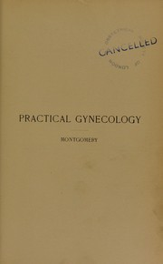 Cover of: Practical gynecology | E. E. Montgomery