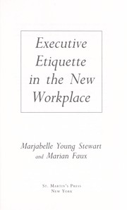 Cover of: Executive etiquette in the new workplace | Marjabelle Young Stewart