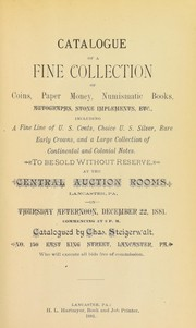 Catalogue of a fine collection of coins, paper money, numismatic books ...