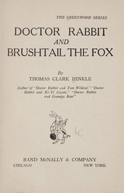 Cover of: Doctor Rabbit and Brushtail the fox | Thomas C. Hinkle