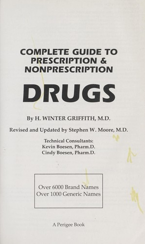 Complete guide to prescription & nonprescription drugs by H. Winter Griffith
