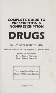 Cover of: Complete guide to prescription & nonprescription drugs | H. Winter Griffith