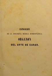 Cover of: Esposicion de la doctrina m©♭dica homeop©Łtica