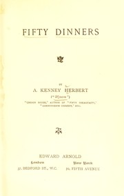 Cover of: Fifty dinners | A. R. Kenney-Herbert