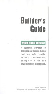 Cover of: Builder's guide : mixed-humid climates : a systems approach to designing and building homes that are healthy, comfortable, durable, energy efficient, and environmentally responsible |