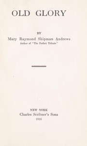 Cover of: Old glory | Mary Raymond Shipman Andrews