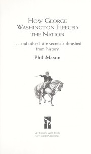 Cover of: How George Washington fleeced the nation